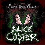 Alice Cooper Alice Does Alice