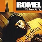 Romel Lyrics Inspired By Life