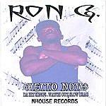 Ron G Ghetto Notes