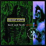 Skinny Puppy Back And Forth Series 2