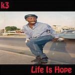 k-3 Life Is Hope