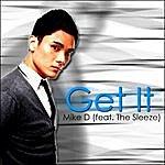 Mike D. Get It - Single
