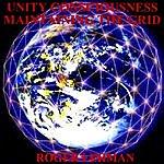 Roger Lehman Unity Consciousness - Maitaining The Grid