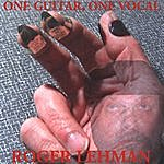 Roger Lehman One Guitar, One Vocal