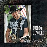 Buddy Jewell Country Enough