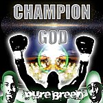Pure Breed Champion God