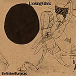 Looking Glass The First Real Target Ep