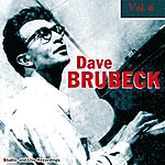 Dave Brubeck Dave Brubeck Vol. 6