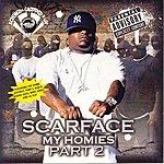 Scarface My Homies Part 2 (Chopped & Screwed) (Parental Advisory)