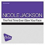 Nicole Jackson Almighty Presents: The First Time Ever I Saw Your Face