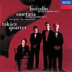 """Takács Quartet Borodin/Smetana: String Quartet No.2/String Quartet No.1 """"from My Life"""""""