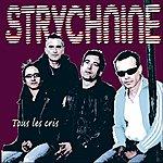 Strych-Nine Tous Les Cris