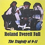 Roland Everett Fall The Tragedy Of 911