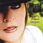 Rustie Blue Stronger Than Steel