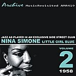 Nina Simone Little Girl Blue - Jazz As Played In An Exclusive Side Street Club
