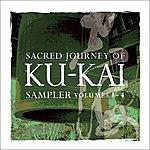 Kitaro Sacred Journey Of Ku-Kai Sampler, Vol. 1-4