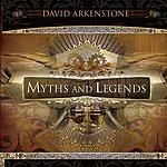 David Arkenstone Myths And Legends