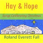 Roland Everett Fall Hay And Hope