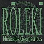 ROLEKI Musicalus Geometricus