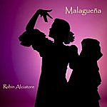 Robin Alciatore Malagueña - Single
