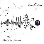 Purple Haze Feed The Sound