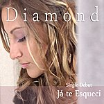 Diamond Ja Te Esqueci - Single