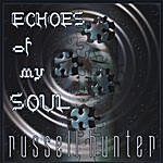 Russell Hunter Echoes Of My Soul