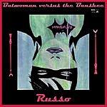 Russo Batwoman Versus The Banshee
