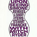 Stewart Francke Upon Seeing Simone