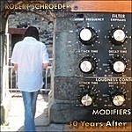 Robert Schroeder 30 Years After