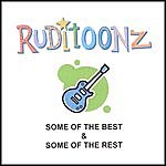 Ruditoonz Some Of The Best & Some Of The Rest