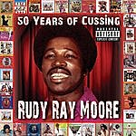 Rudy Ray Moore 50 Years Of Cussing