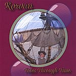 Rowan Tales Through Time