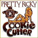 Pretty Ricky Cookie Cutter
