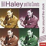 Bill Haley & His Comets Bill Haley - Rock Around The Clock