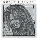 Rosie Gaines Are You Ready - The Mixes