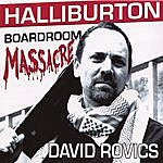 David Rovics Halliburton Boardroom Massacre