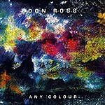 Don Ross Any Colour