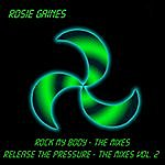 Rosie Gaines Rock My Body / Release The Pressure - The Mixes
