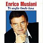 Enrico Musiani Ti Voglio Tanto Bene