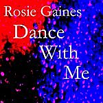 Rosie Gaines Dance With Me - The Mixes