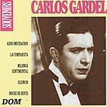 Carlos Gardel Carlos Gardel, Vol. 1 : Souvenirs