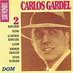 Carlos Gardel Carlos Gardel, Vol. 2 : Souvenirs