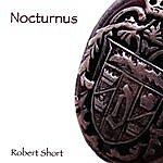 Robert Short Nocturnus