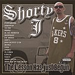 Shorty J The Lesson Has Just Begun