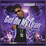 Shoboat Get On My Lean - Chopped & Screwed