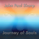 John Paul Sharp Journey Of Souls
