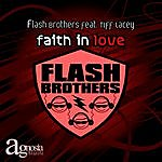 Flash Brothers Faith In Love Feat Tiff Lacey