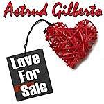 Astrud Gilberto Love For Sale