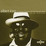 Albert King I' M Ready -The Best Of The Tomato Years Cd1 Vol. 1